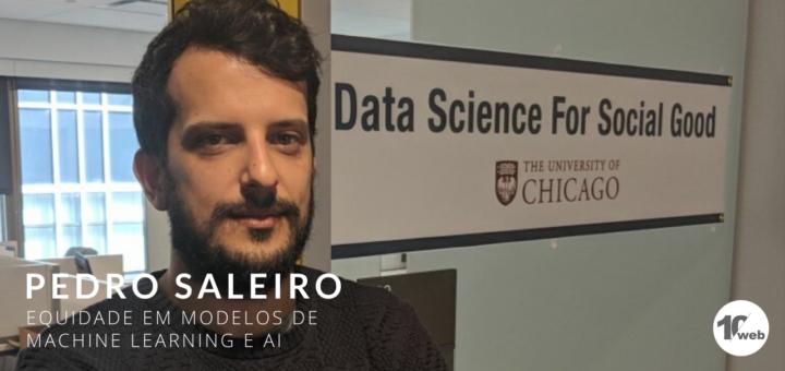 Pedro Saleiro - Equidade em modelos de Machine Learning e AI